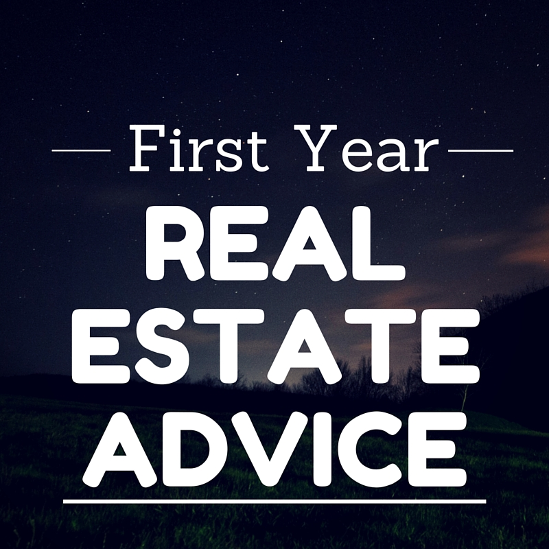 First-Year-Real-Estate-Agent-Advice