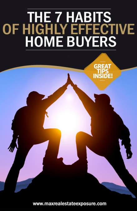 7-habits-of-highly-effective-home-buyers